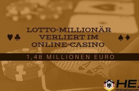 Lotto Millionär verliert im Online Casino